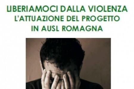 Liberiamoci dalla violenza. L'attuazione del progetto in Ausl Romagna, il 30 novembre Seminario a Rimini