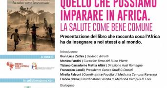 """""""Quello che possiamo imparare in Africa. La salute come bene comune"""" - sabato 18 settembre, Forlì"""